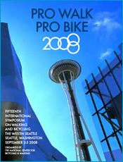 Pro Bike Pro Walk - Seattle a great conference in a great city
