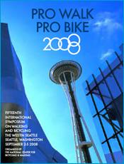Pro Walk Pro Bike Conference in Seattle